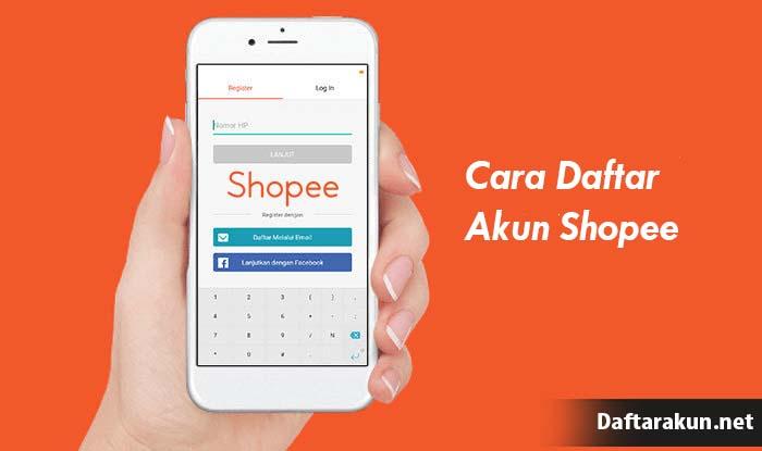 Cara Membuat Akun Shopee Mudah dan Cepat