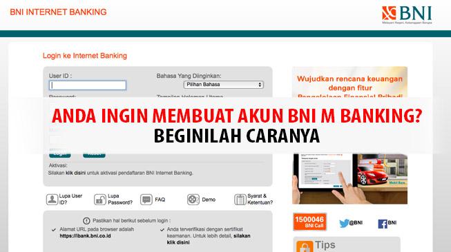 Anda Ingin Membuat Akun BNI M Banking?? Beginilah Caranya